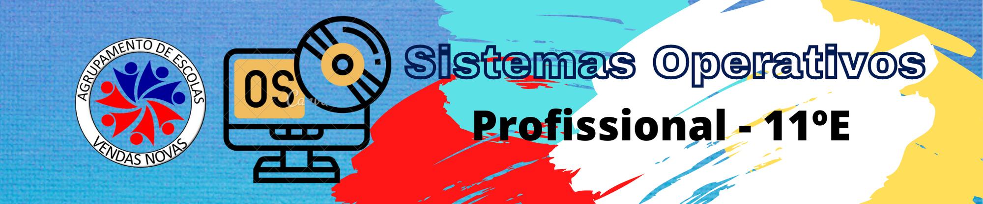 11E - Sistemas Operativos
